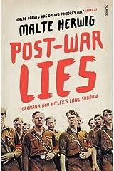 Post-War Lies by Malte Herwig (6-Nov-2014) Paperback Copertina flessibile