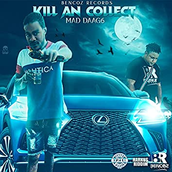 Kill An Collect