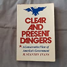 Clear and present dangers: A conservative view of America's government
