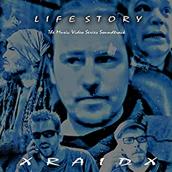 Life Story (The Music Video Series Soundtrack)