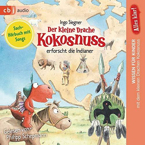 Alles klar! Der kleine Drache Kokosnuss erforscht... Die Indianer cover art
