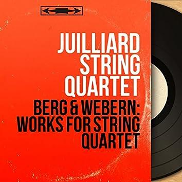 Berg & Webern: Works for String Quartet (Stereo Version)