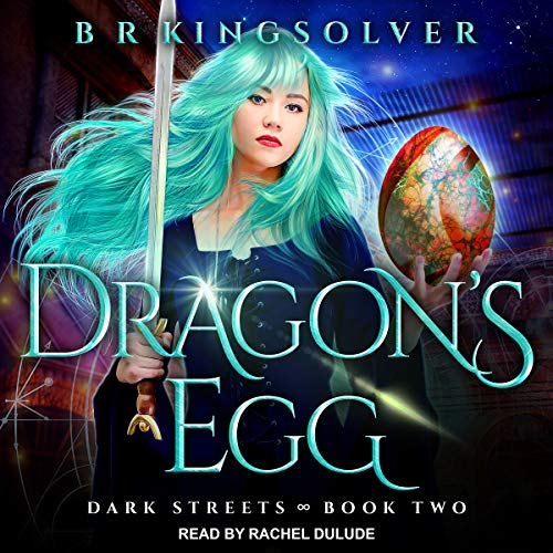 Dragon's Egg: Dark Streets Series, Book 2
