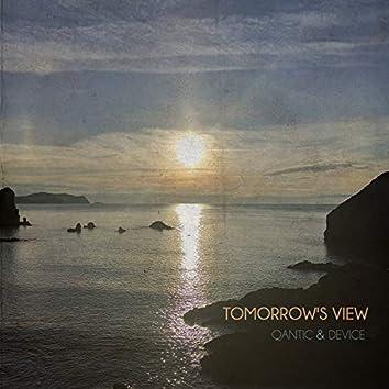 Tomorrow's View