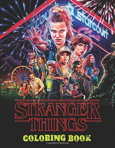 Stranger Things Coloring Book: A Great Book For All Stranger