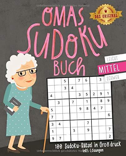 Omas Sudoku-Buch: 100 Sudoku-Rätsel inkl. Lösungen   Großdruck   mittel: Beliebtes Gedächtnistraining für Senioren