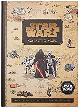 Star Wars Galactic Maps  An Illustrated Atlas of the Star Wars Universe
