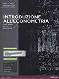 Introduzione all'econometria. Ediz. MyLab. Con espansione online