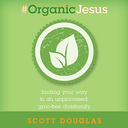 Page de couverture de #Organic Jesus