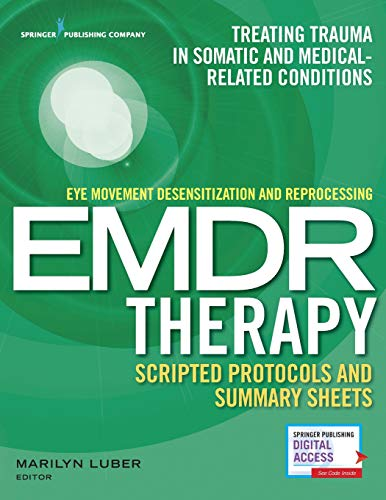 Eye Movement Desensitization and Reprocessing (EMDR) Therapy Scripted...