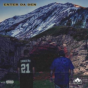 Enter Da DEN