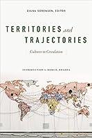 Territories & Trajectories: Cultures in Circulation