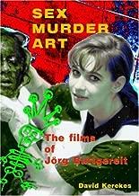 Sex Murder Art: The Films of Jrg Buttgereit