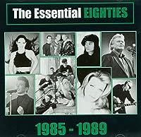 Essential Eighties: 1984-89