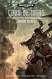WARHAMMER 40K GODS OF MARS HC (Warhammer 40,000-adeptus Mechanicus)