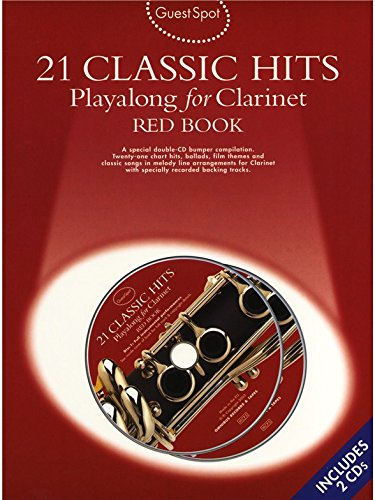 Guest Spot: 21 Classic Hits Playalong For Clarinet - Red Book. Für Klarinette