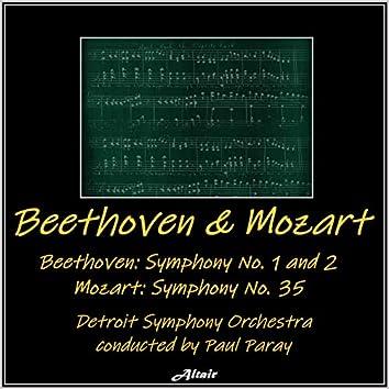 Beethoven and Mozart: Beethoven Symphony NO. 1 and 2 - Mozart Symphony NO. 35 (Live)