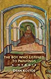 The Boy Who Listened To Paintings: A Memoir (English Edition)
