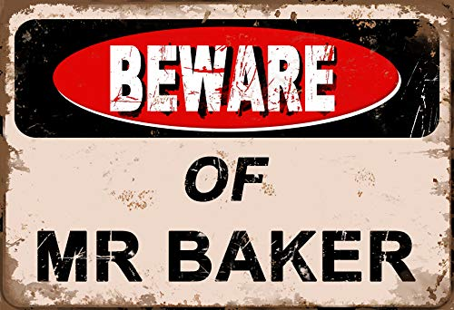 Beware Of Mr Baker, 20 x 30 cm, Metall, Retro-Look, Dekoration, Basteln, Schild für Zuhause, Küche, Bad, Bauernhof, Garten, Garage, inspirierende Zitate