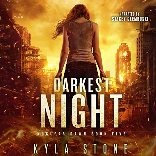 Darkest Night (A Post-Apocalyptic Survival Thriller) Audiobook By Kyla Stone cover art