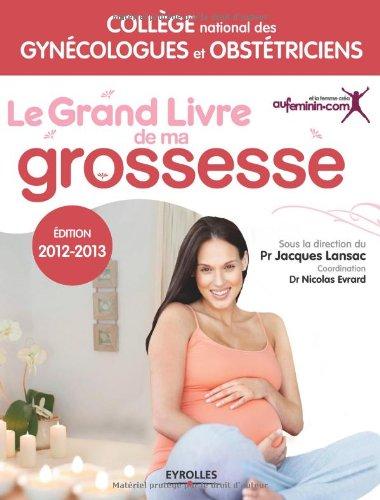 Le grand livre de ma grossesse, Edition 2012 - 2013: Vidéos gratuites