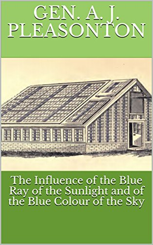 The Influence of the Blue Ray of the Sunlight and of the Blue Colour of the Sky (English Edition)