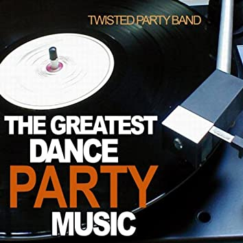 The Greatest Dance Party Music