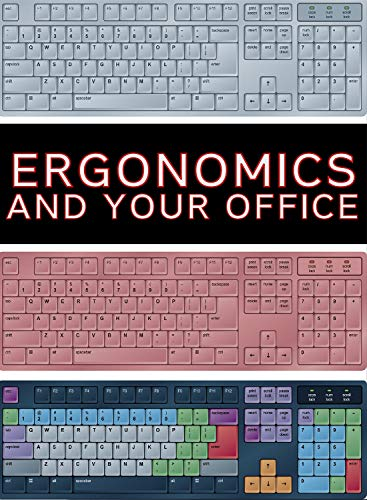 Ergonomics and Your Office