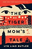 The Tiger Mom's Tale (English Edition)