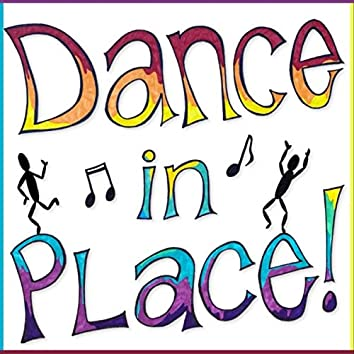 Dance in Place