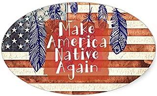 Best make america native again sticker Reviews