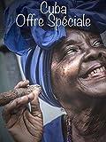 Cuba: Offre spéciale