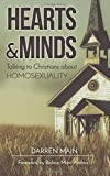 Hearts & Minds: Talking to Christians About Homosexuality: 2nd Edition