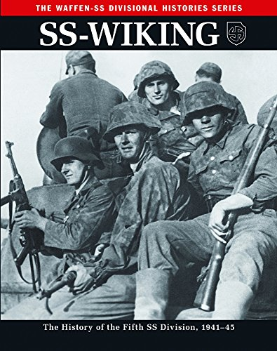 Ss: Wiking: The History of the Fifth Ss Division 1941-45 (Waffen-SS Divisional Histories)