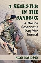 A Semester in the Sandbox: A Marine Reservist's Iraq War Journal