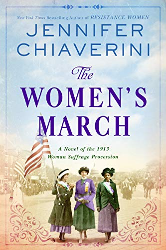 Image of The Women's March: A Novel of the 1913 Woman Suffrage Procession