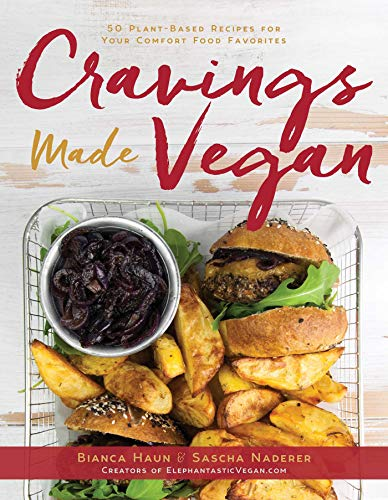 Image of Cravings Made Vegan: 50 Plant-Based Recipes for Your Comfort Food Favorites