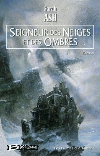 Les Larmes d'Artamon, tome 1 : Seigneur des neiges et des ombres PDF Books