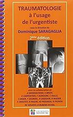 Traumatologie à l'usage de l'urgentiste de Dominique Saragaglia