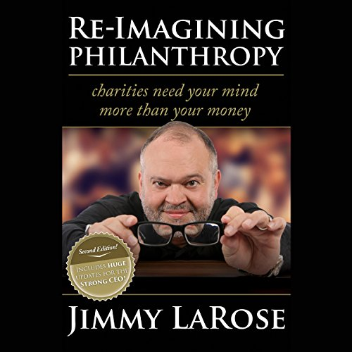 Re-Imagining Philanthropy - Second Edition audiobook cover art