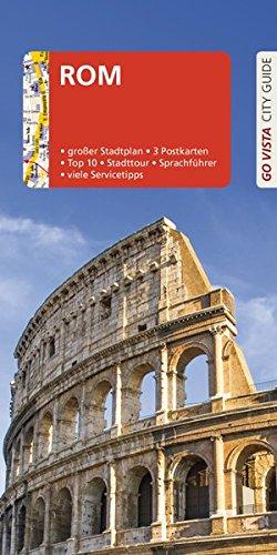 GO VISTA: Reiseführer Rom: Mit Faltkarte und 3 Postkarten