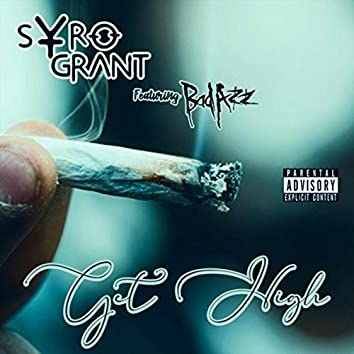 Get High (feat. Bad Azz)