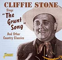 Cliffie Stone Sings the Grunt Song & Other Country