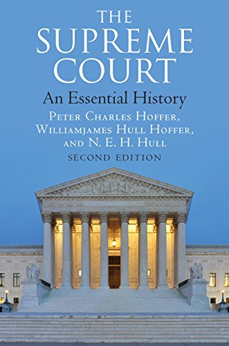 Compare Textbook Prices for The Supreme Court: An Essential History, Second Edition Enlarged ed. Edition ISBN 9780700626823 by Hoffer, Peter Charles,Hoffer, Williamjames Hull,Hull, N. E. H.