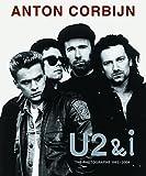 U2 & I : The photographs 1982-2004