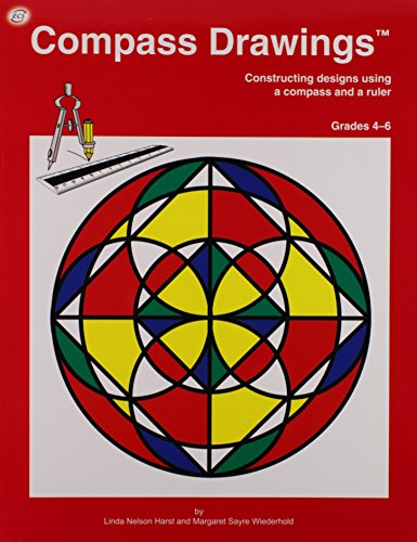 Compass Drawings: Construction designs using a compass and a ruler (Grades 4-6)