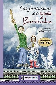 Los fantasmas de la batalla de Bariloche par Leonardo Velasco