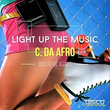 Light Up The Music