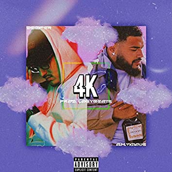 4K (feat. A.M.Vicious)