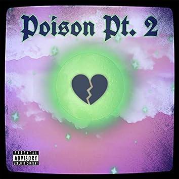 Poison, Pt. 2